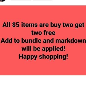 Buy 2 $5 items and get 2 $5 item for free
